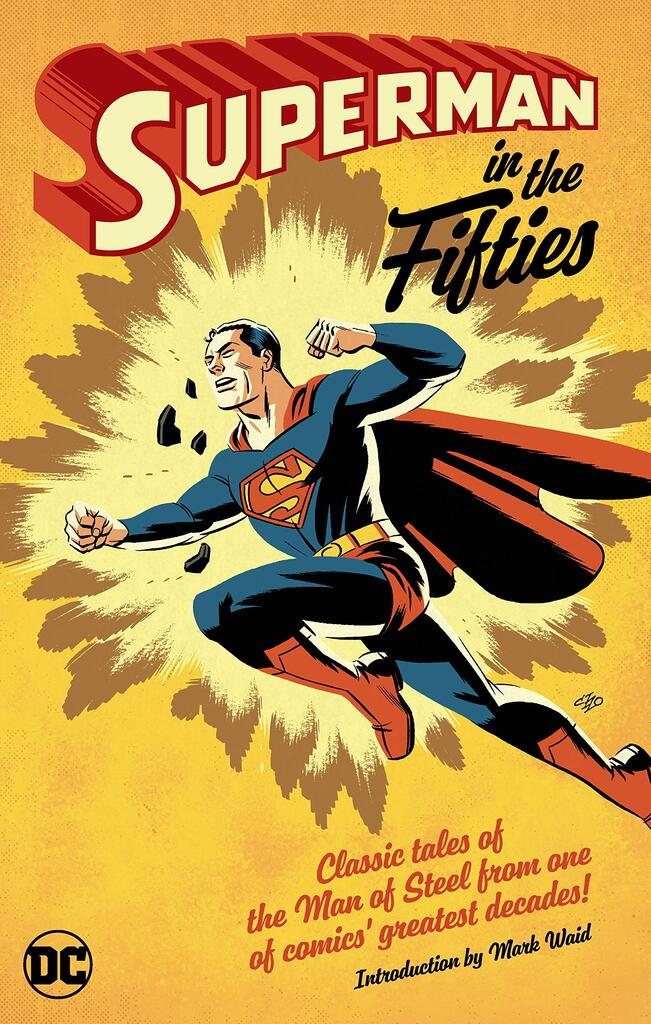 http://www.fortalezadelasoledad.com/imagenes/2021/03/03/superman_in_the_fifties_paperback.jpg